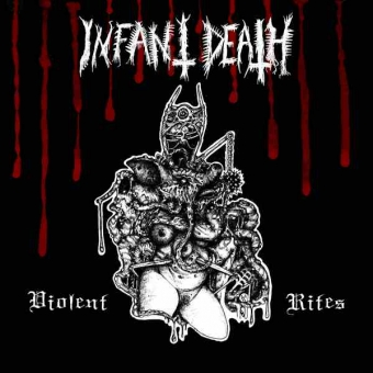 Infant Death - Violent Rites - LP