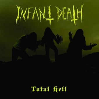 Infant Death - Total Hell - CD