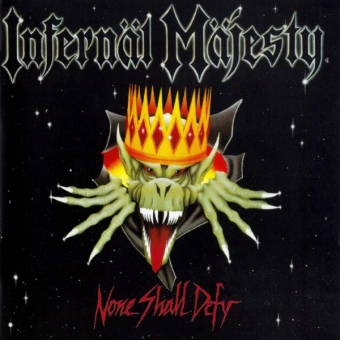 Infernäl Mäjesty ‎– None Shall Defy - CD