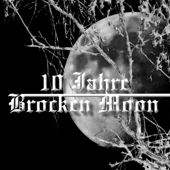 Brocken Moon - 10 Jahre Brocken Moon - 2CD