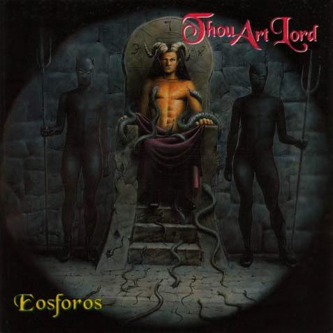 Thou Art Lord - Eosforos - Gatefold LP