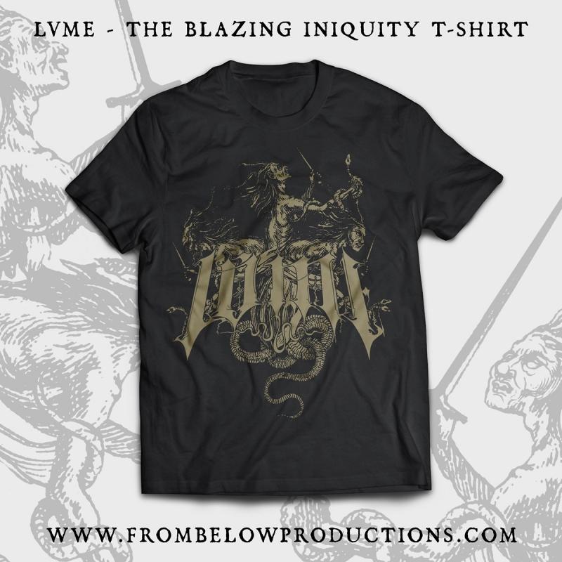 LVME - The Blazing Iniquity - T-Shirt