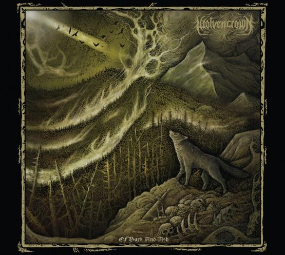 Wolvencrown - Of Bark and Ash - Digipak CD