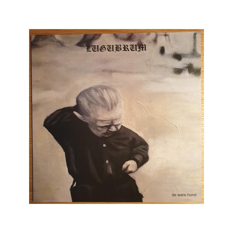 Lugubrum - De Ware Hond - LP