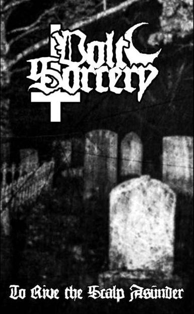 Volt Sorcery - To Rive the Scalp Asunder - MC