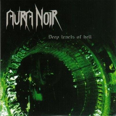 Aura Noir - Deep Tracts of Hell - CD