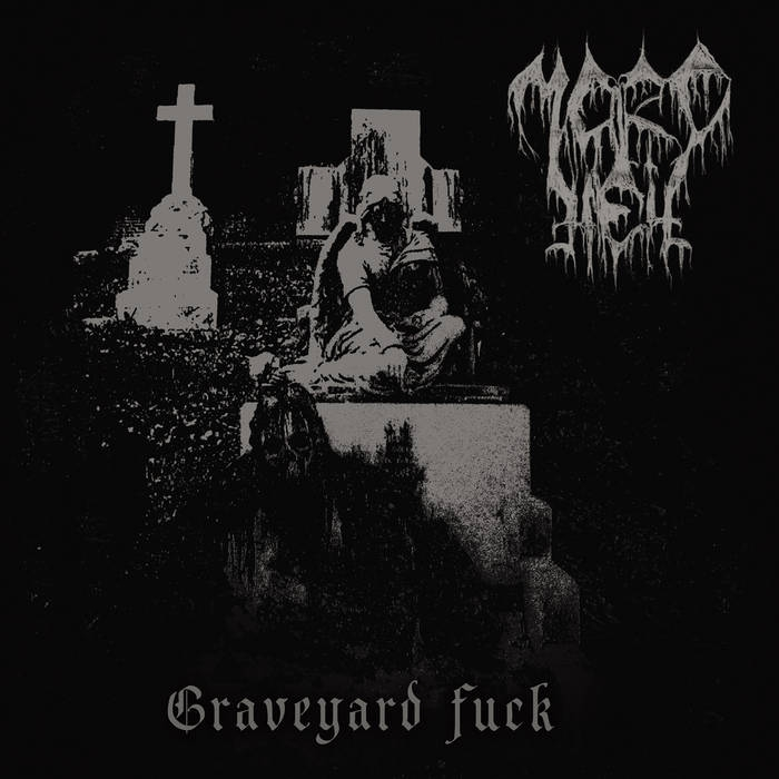 Mordhell - Graveyard Fuck - Gatefold LP