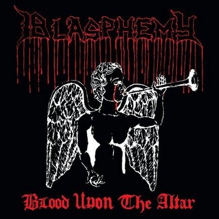Blasphemy - Blood upon the Altar - Gatefold LP (DIE HARD)
