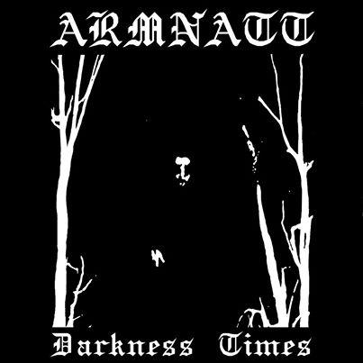 Armnatt - Darkness Times - CD