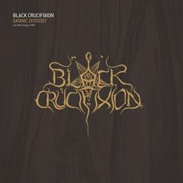 Black Crucifixion - Satanic Zeitgeist - MLP