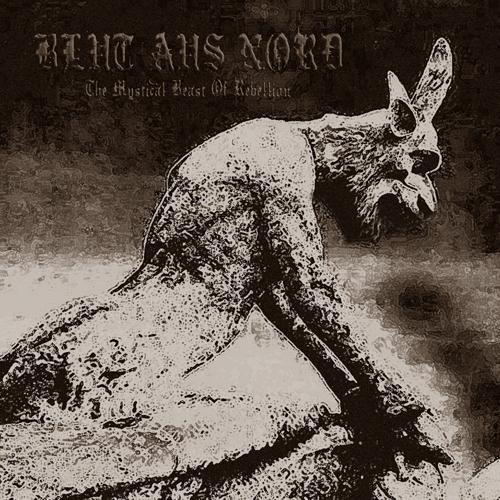 Blut Aus Nord - The Mystical Beast Of Rebellion - Digi-DCD