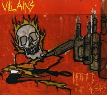 Villains - Drenched in the Poisons - LP