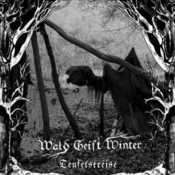 Wald Geist Winter - Teufelskreise - LP