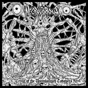 Necrovorous - Crypt of the Unembalmed Cadavers - EP