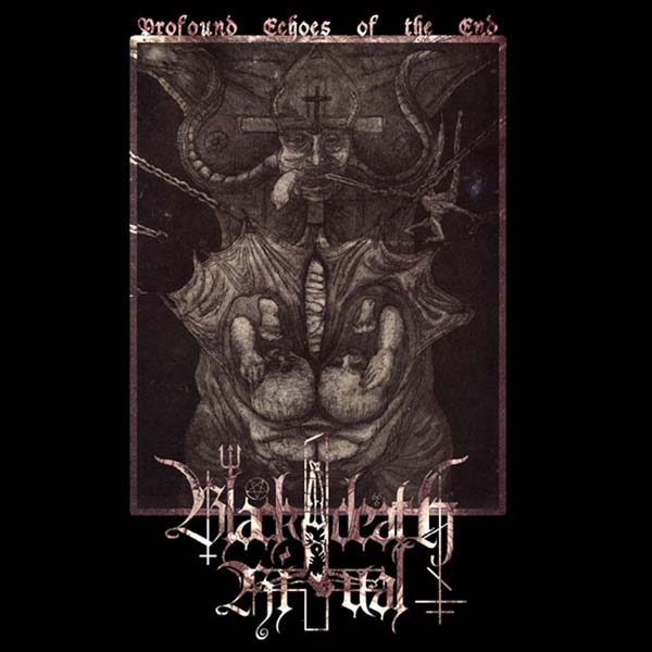 Black Death Ritual - Profound Echoes Of The End - CD