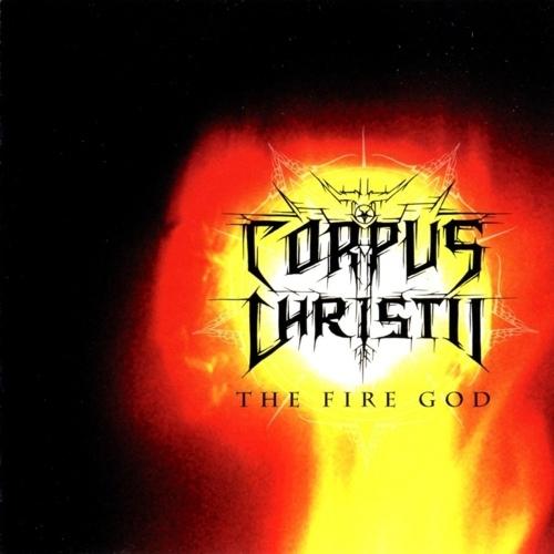 Corpus Christii - The Fire God - CD
