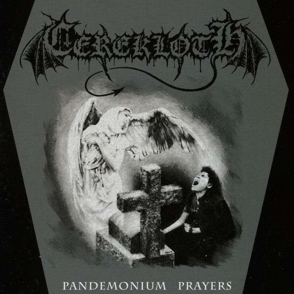 Cerekloth - Pandemonium Prayers - MCD