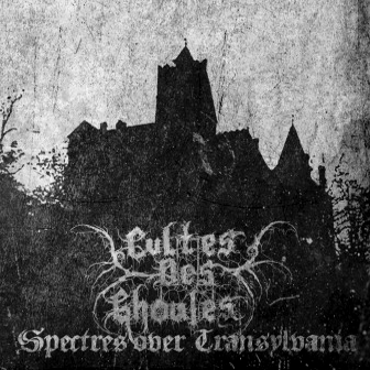 Cultes des Ghoules - Spectres over Transylvania - MCD