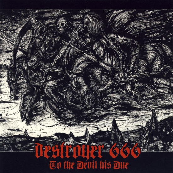 Deströyer 666 - To the Devil His Due - CD
