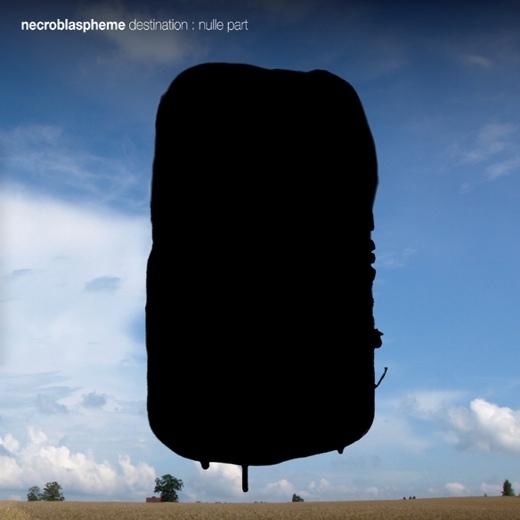 Necroblaspheme - Destination: Nulle Part - DigiCD
