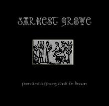Darkest Grove - Pain and Suffering Shall Be Known - CD
