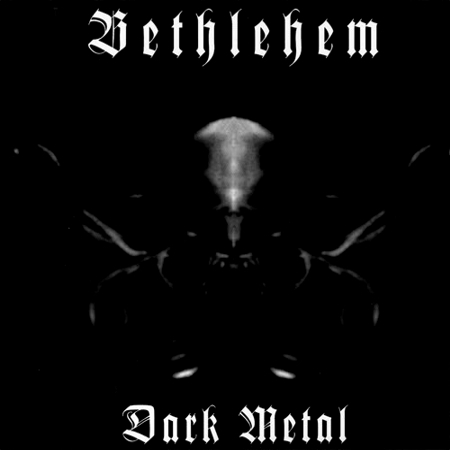 Bethlehem - Dark Metal - DigiCD