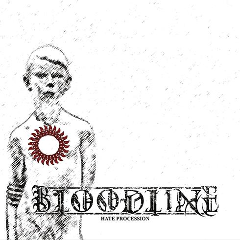 Bloodline - Hate Procession - LP