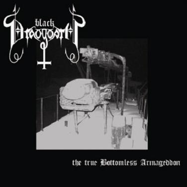 Black Draugwath - The True Bottomless Armageddon - CD