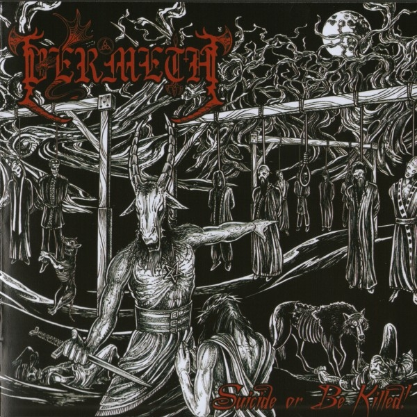Vermeth - Suicide Or Be Killed! - LP
