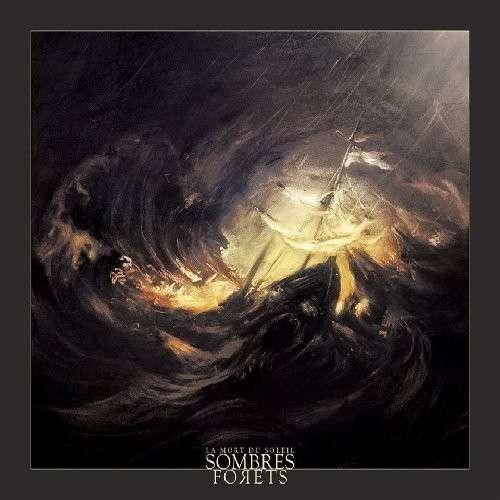 Sombres Forets - La Mort du Soleil - CD