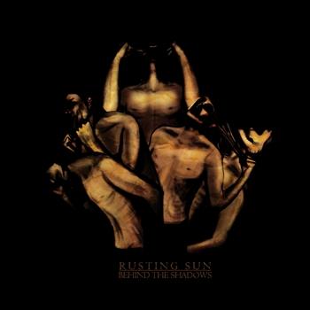 Rusting Sun - Behind the Shadows - LP