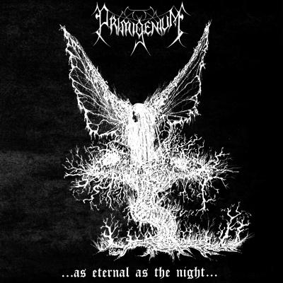 Primigenium - As Eternal as the Night - MCD