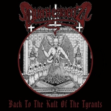 Quintessenz - Back to the Kult of the Tyrants - CD