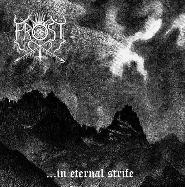 The true Frost - In eternal strife - CD