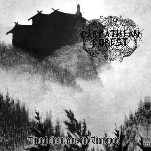 Carpathian Forest - Through Chasm, Caves... - MLP