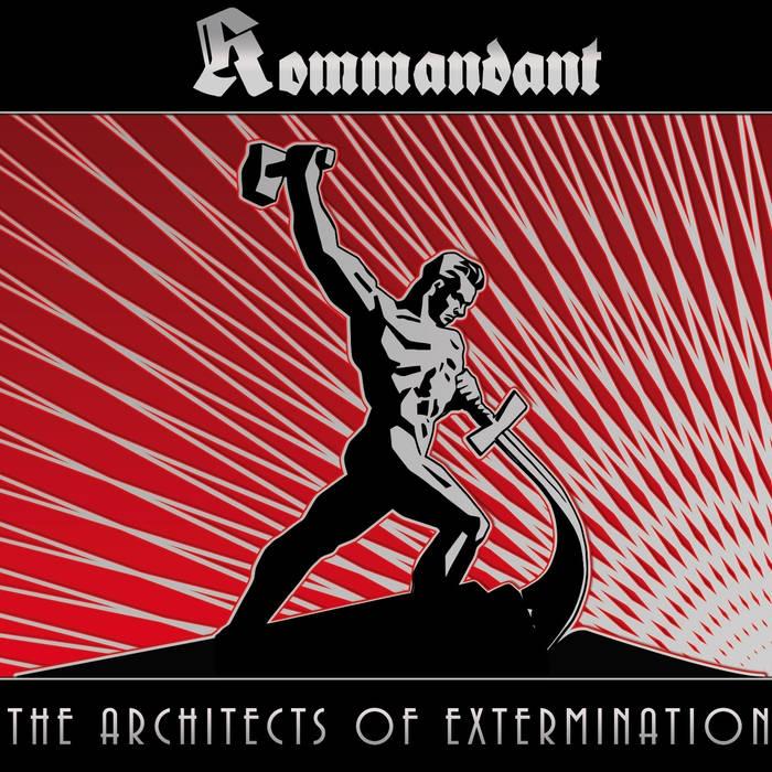 Kommandant - The Architects of Extermination - DigiCD