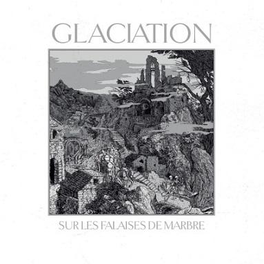 Glaciation - Sur les falaises de marbre - DigiCD