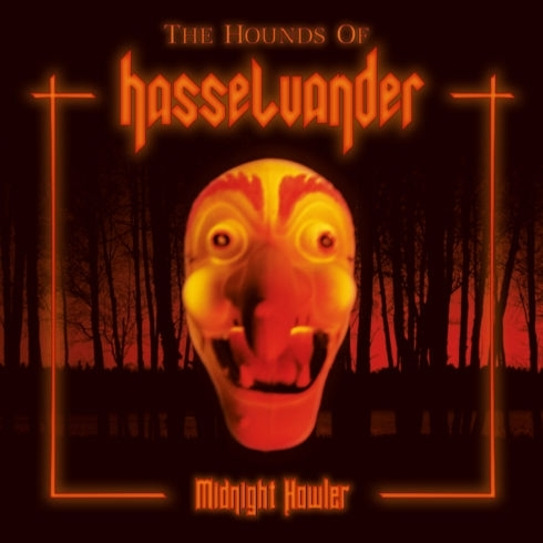 The Hounds of Hasselvander - Midnight Howler - CD