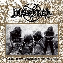 Insulter - Blood Spits, Violences and Insults - LP