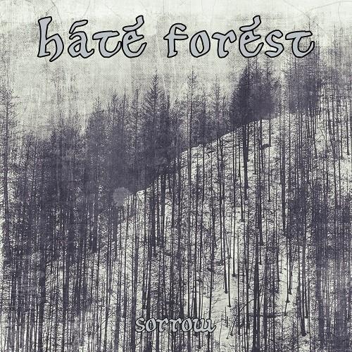 Hate Forest - Sorrow - Digisleeve-CD