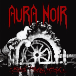 Aura Noir - Black Thrash Attack - LP