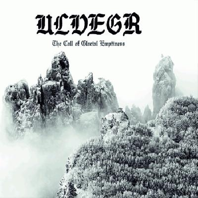 Ulvegr - The call of glacial emptiness - DigiCD
