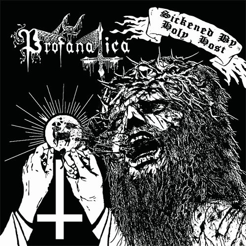 Profanatica -Sickened by Holy Host/The Grand Masters Session- CD