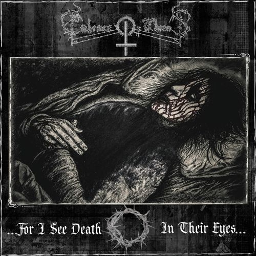 Embrace of Thorns - ...for I See Death in Their Eyes... - CD