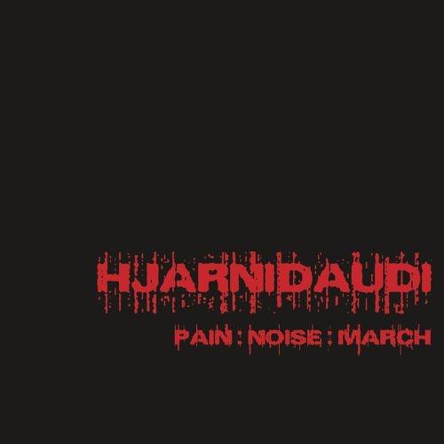 Hjarnidaudi - Pain:Noise:March - LP