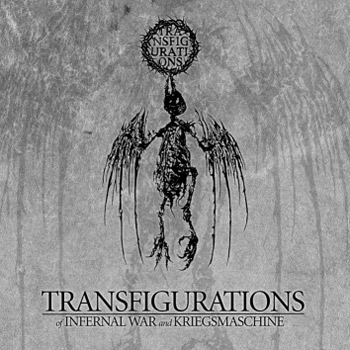 Infernal War / Kriegsmaschine - Transfigurations - Split-CD