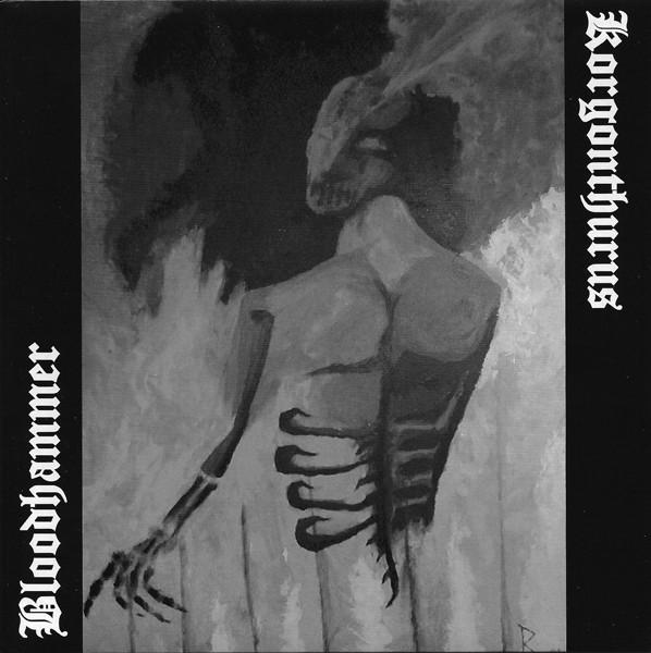 Korgonthurus / Bloodhammer - Split 7 EP