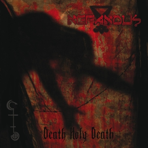 Nefandus - Death Holy Death - LP