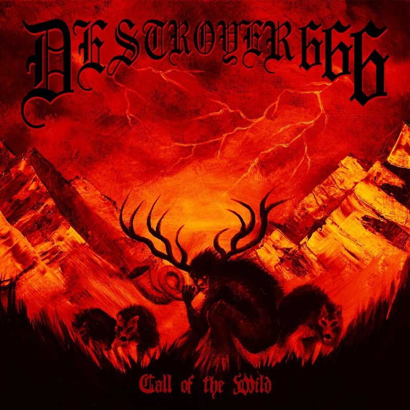 Deströyer 666 - Call Of The Wild - Digipak MCD