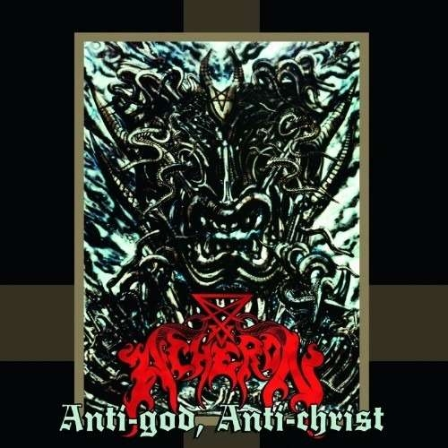 Acheron - Anti-God, Anti-Christ - LP